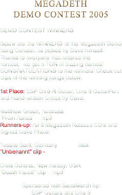 MEGADETH DEMO CONTEST 2005 DEMO CONTEST WINNERS 